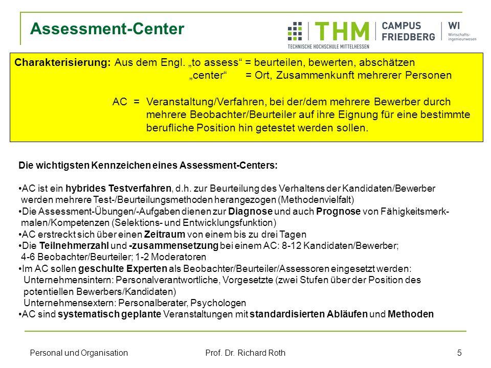 """Assessment-CenterCharakterisierung: Aus dem Engl. """"to assess = beurteilen, bewerten, abschätzen."""