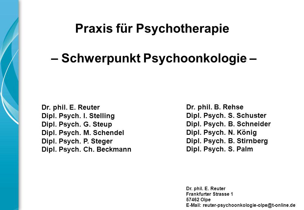 Praxis für Psychotherapie – Schwerpunkt Psychoonkologie –