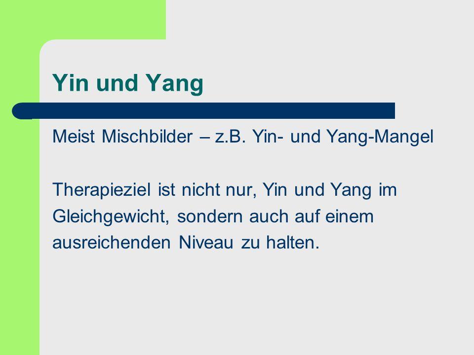 Yin und Yang Meist Mischbilder – z.B. Yin- und Yang-Mangel