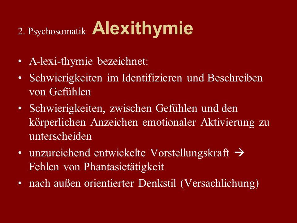 2. Psychosomatik Alexithymie