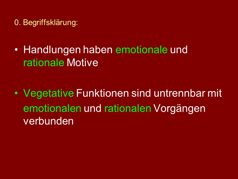 Handlungen haben emotionale und rationale Motive