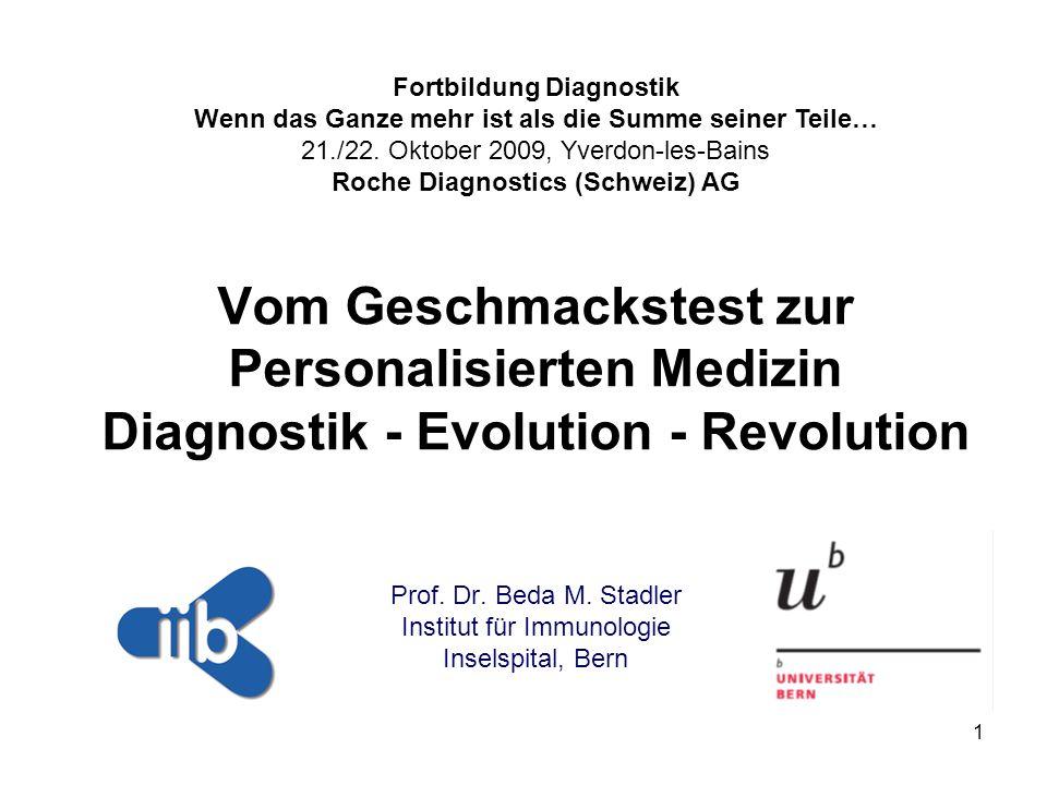 Prof. Dr. Beda M. Stadler Institut für Immunologie Inselspital, Bern