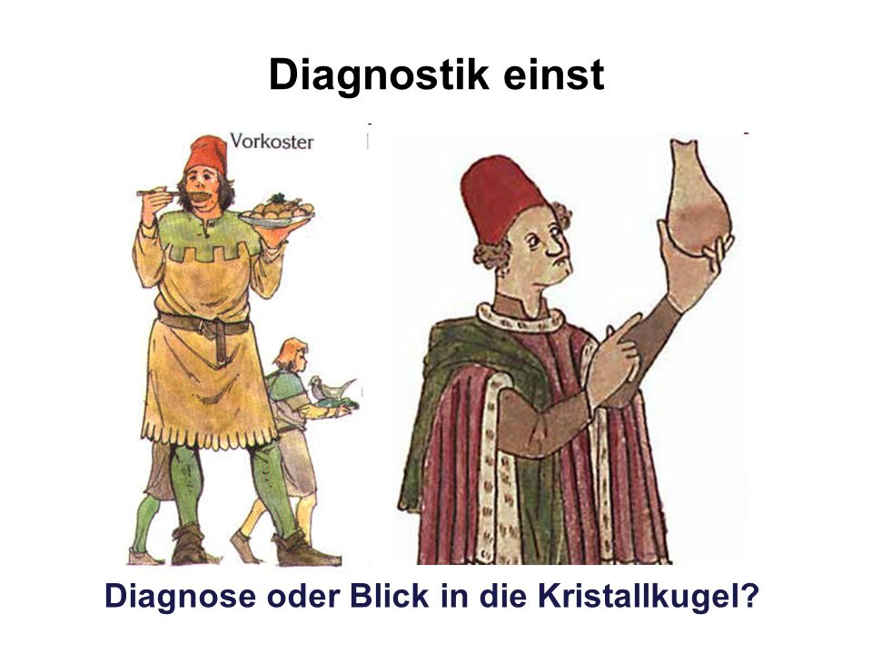 Diagnostik einst Diagnose oder Blick in die Kristallkugel