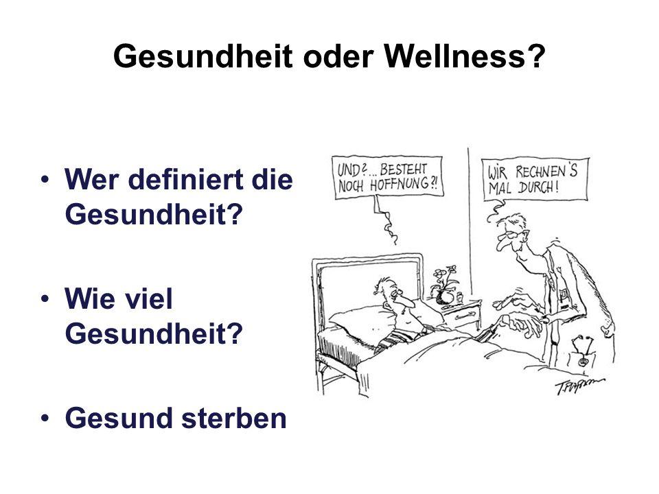 Gesundheit oder Wellness