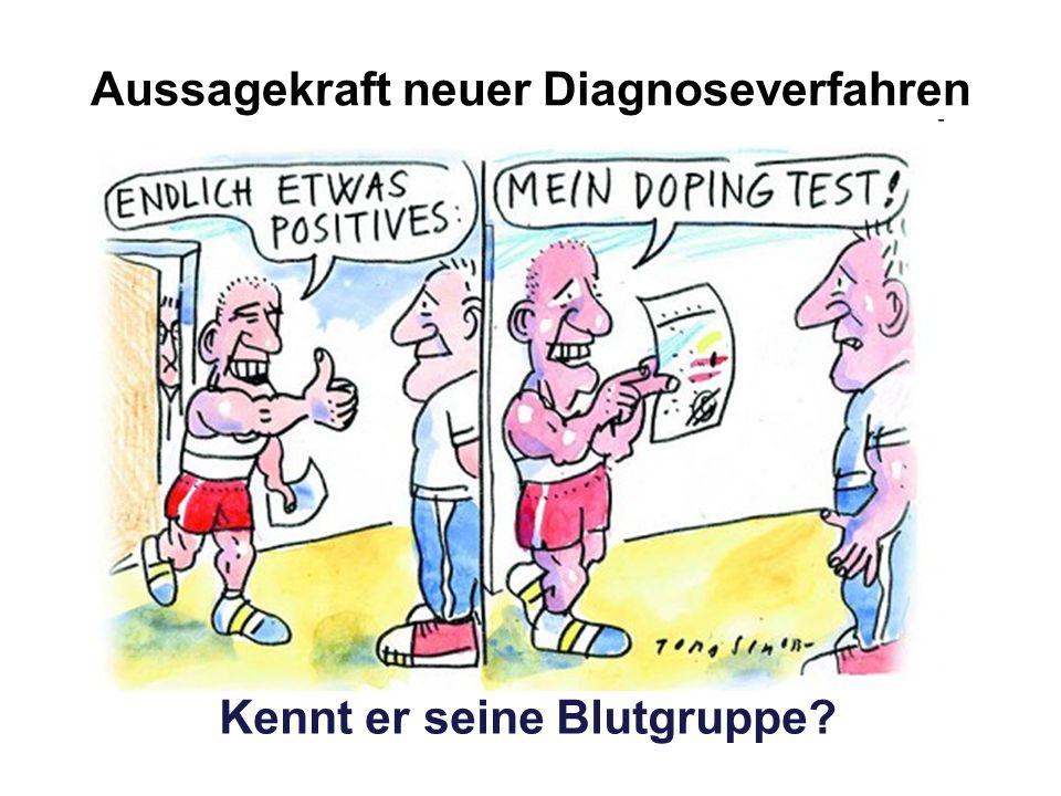 Aussagekraft neuer Diagnoseverfahren