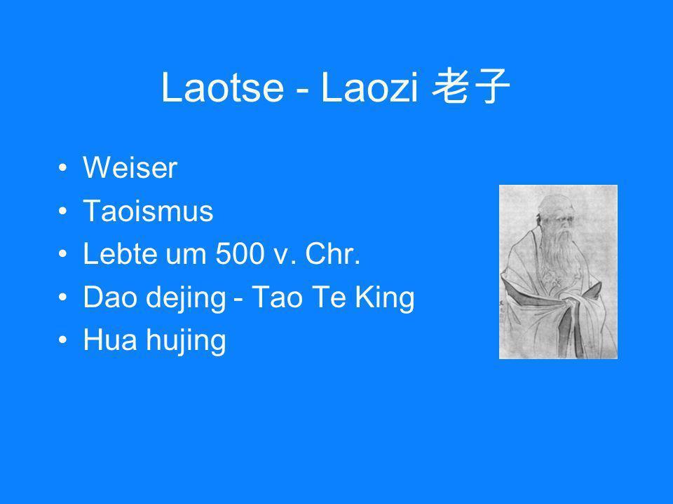 Laotse - Laozi 老子 Weiser Taoismus Lebte um 500 v. Chr.