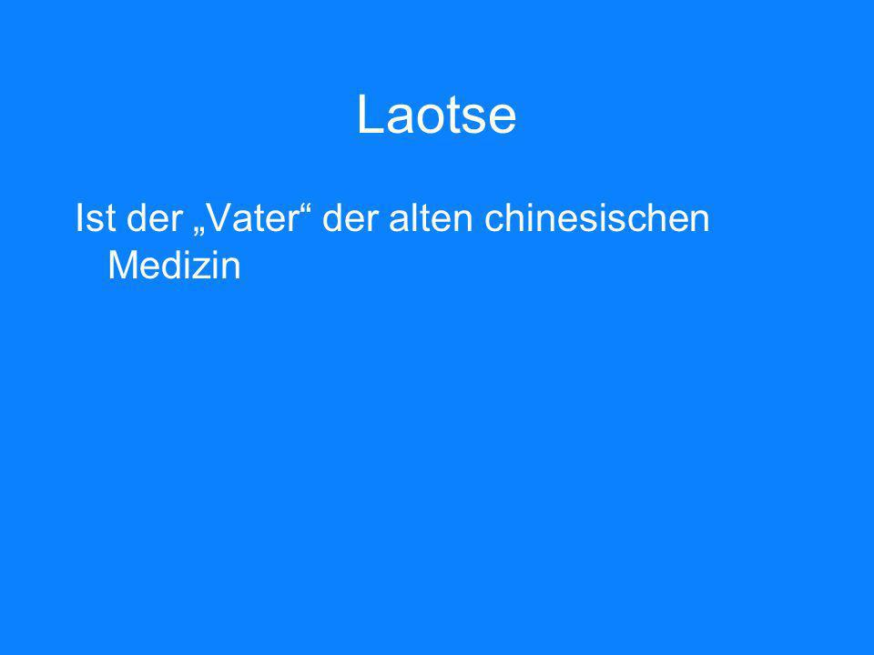 """Laotse Ist der """"Vater der alten chinesischen Medizin"""