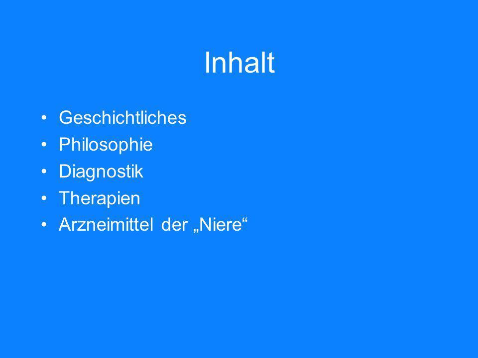 Inhalt Geschichtliches Philosophie Diagnostik Therapien