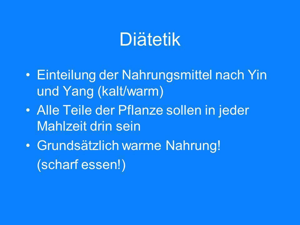 Diätetik Einteilung der Nahrungsmittel nach Yin und Yang (kalt/warm)