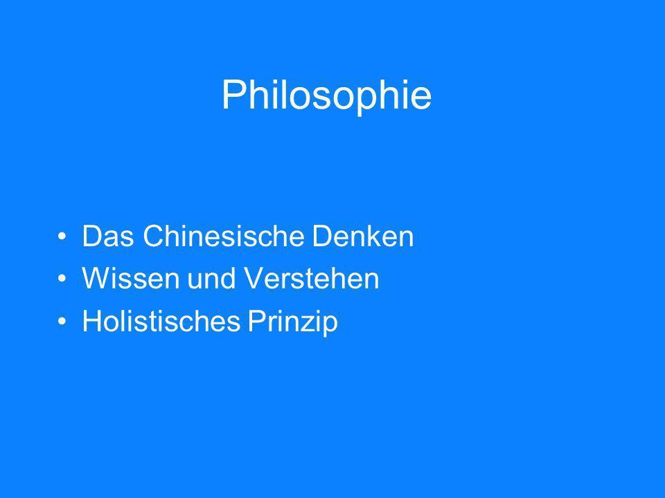 Philosophie Das Chinesische Denken Wissen und Verstehen