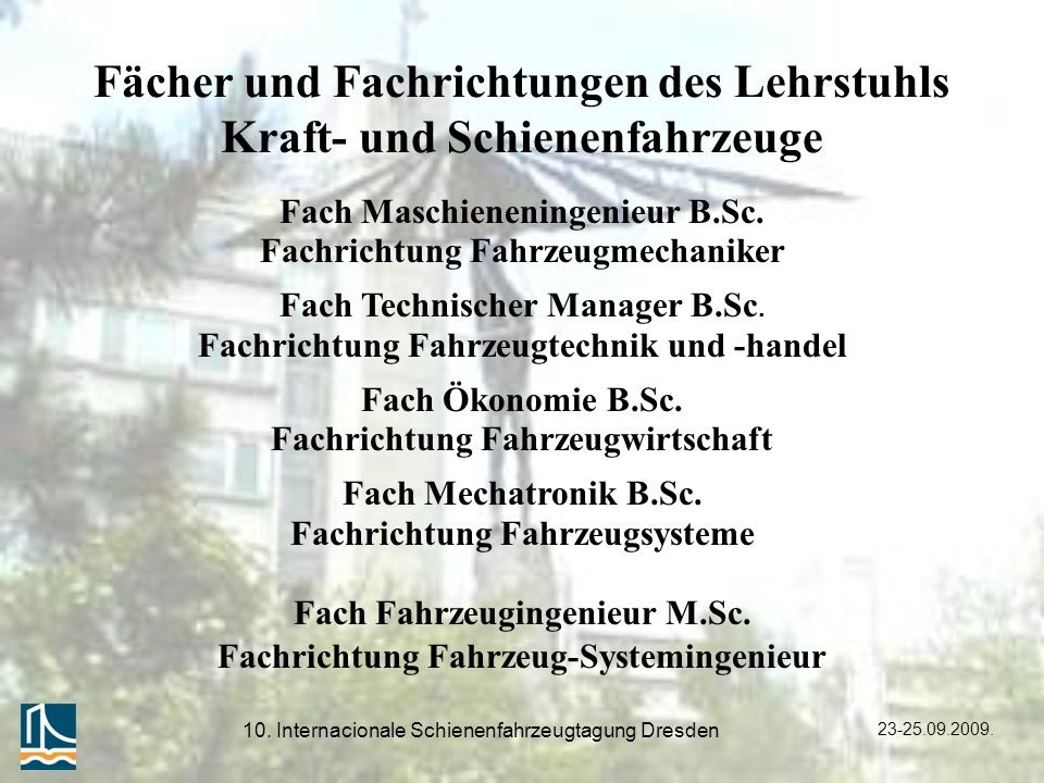 Fächer und Fachrichtungen des Lehrstuhls Kraft- und Schienenfahrzeuge