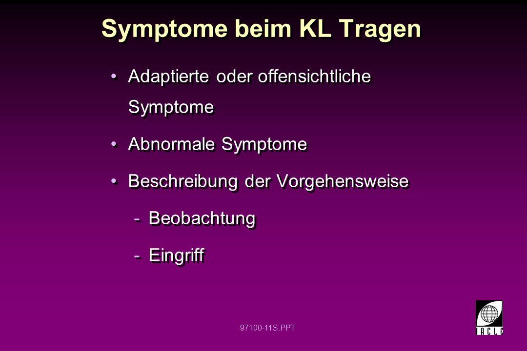 Symptome beim KL Tragen