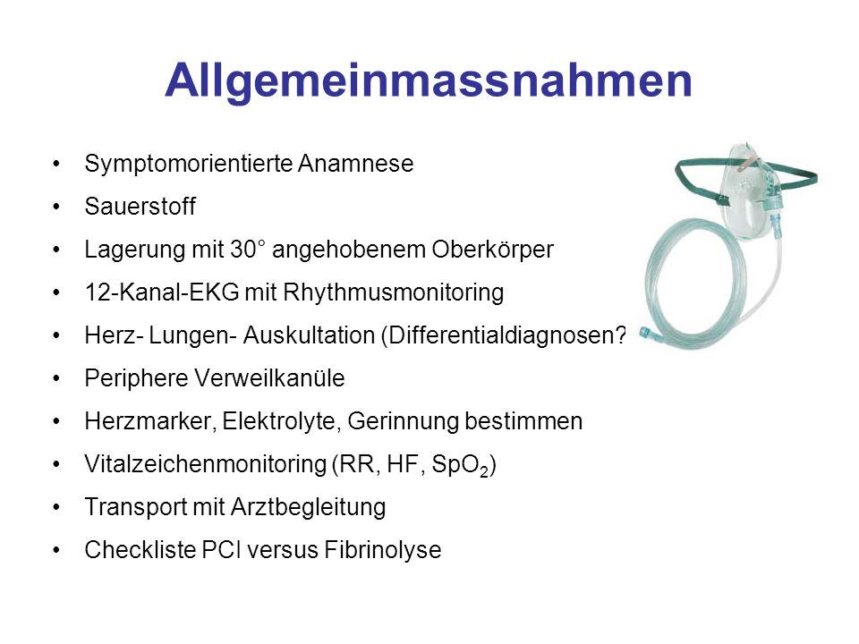 Allgemeinmassnahmen Symptomorientierte Anamnese Sauerstoff