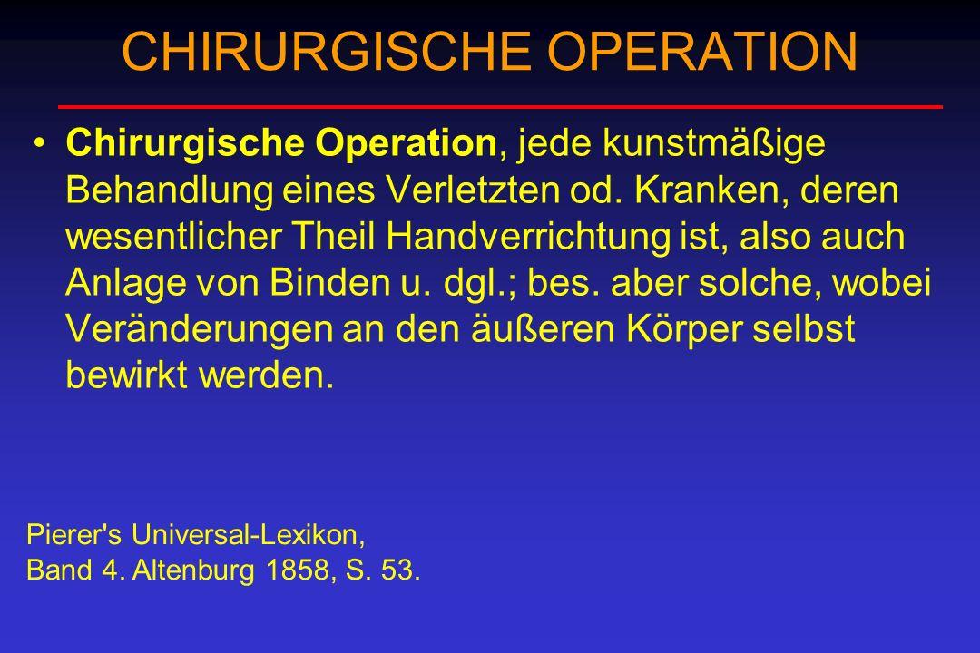 CHIRURGISCHE OPERATION