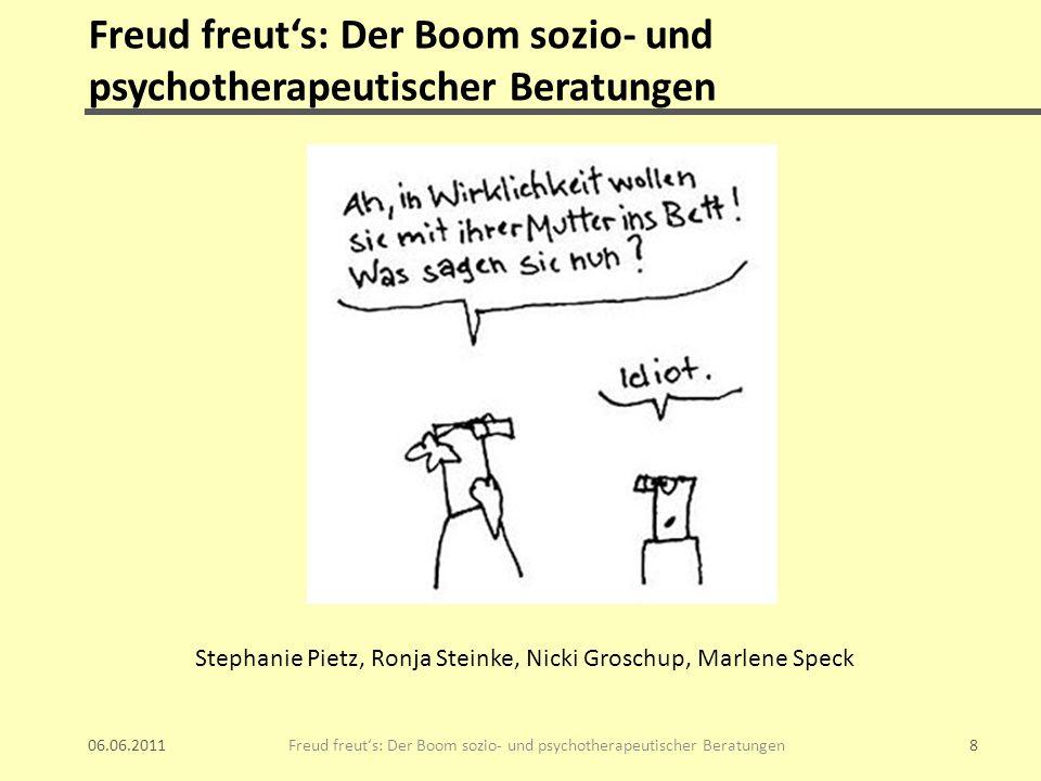 Freud freut's: Der Boom sozio- und psychotherapeutischer Beratungen