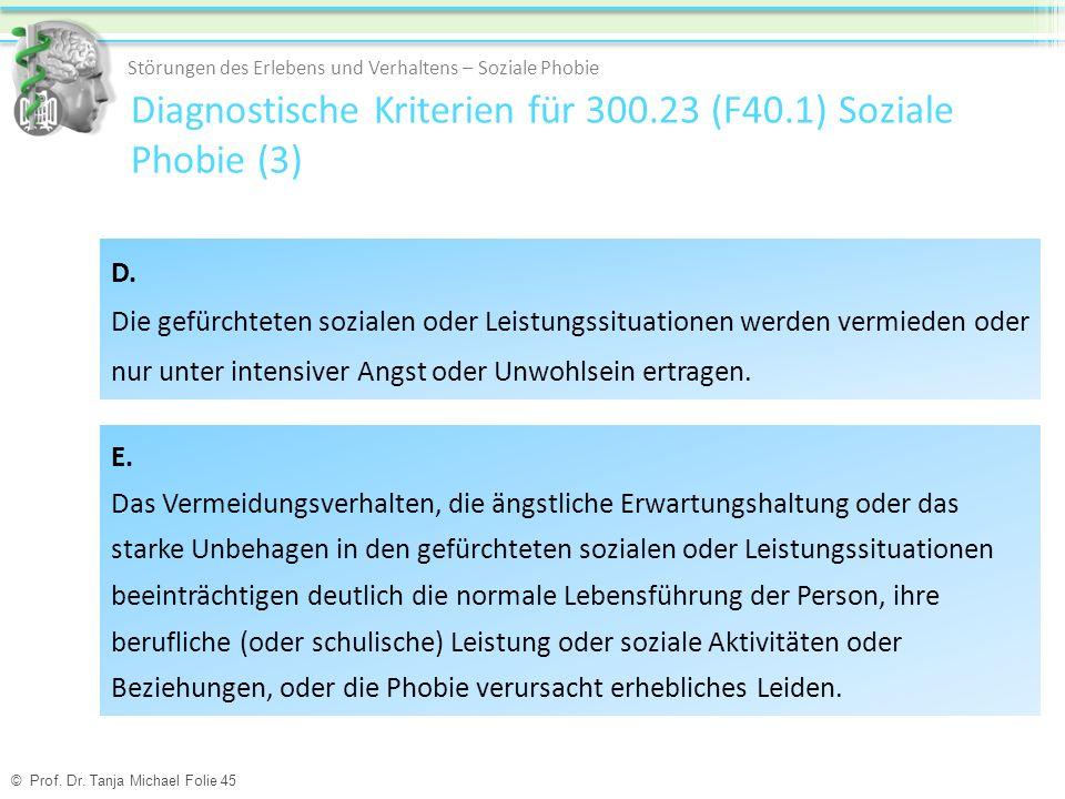 Diagnostische Kriterien für 300.23 (F40.1) Soziale Phobie (3)