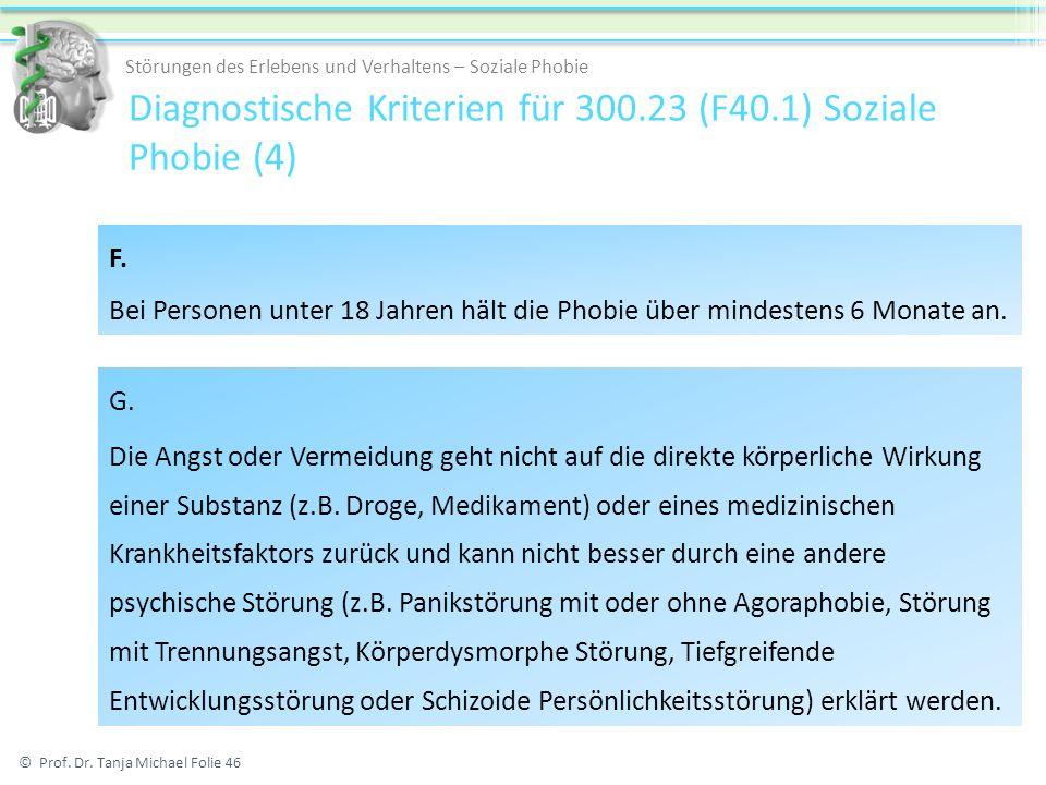Diagnostische Kriterien für 300.23 (F40.1) Soziale Phobie (4)