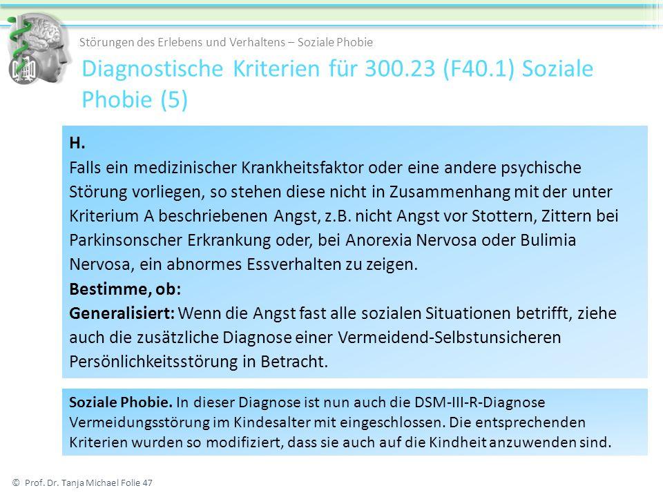 Diagnostische Kriterien für 300.23 (F40.1) Soziale Phobie (5)