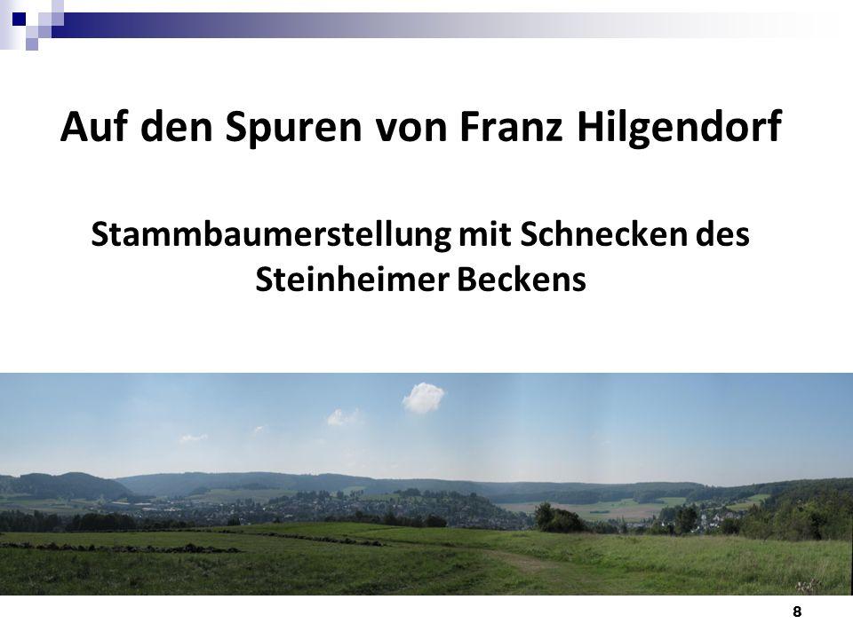 Auf den Spuren von Franz Hilgendorf Stammbaumerstellung mit Schnecken des Steinheimer Beckens