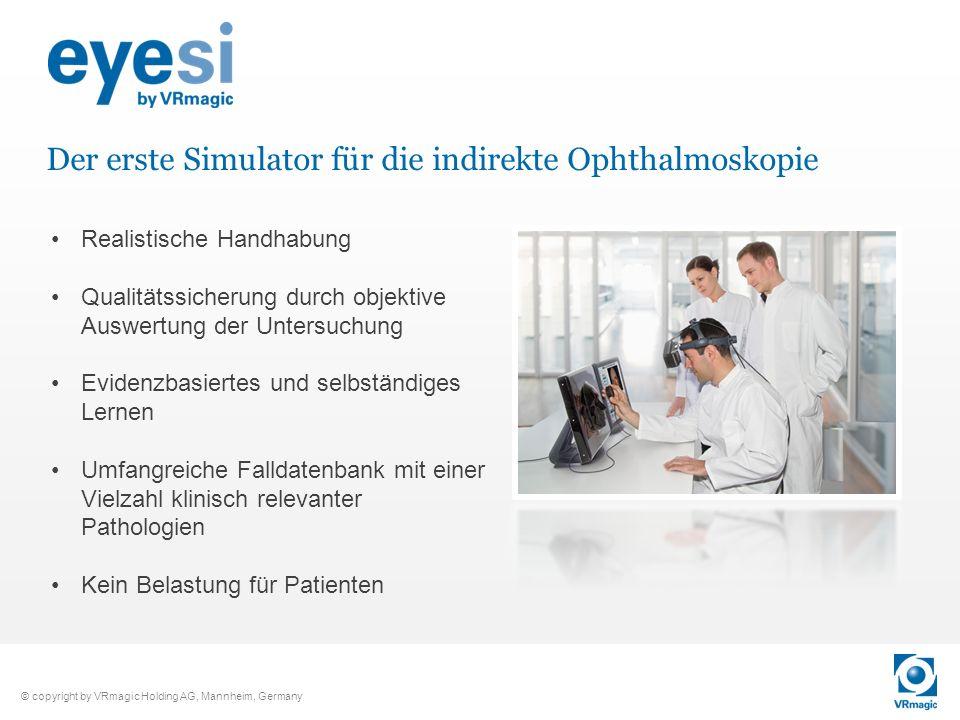 Der erste Simulator für die indirekte Ophthalmoskopie