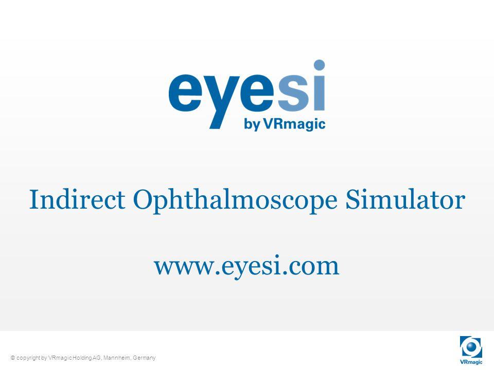 Indirect Ophthalmoscope Simulator