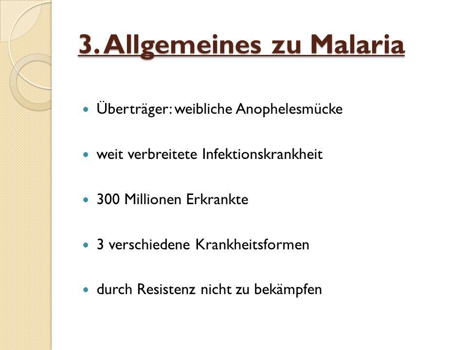 3. Allgemeines zu Malaria