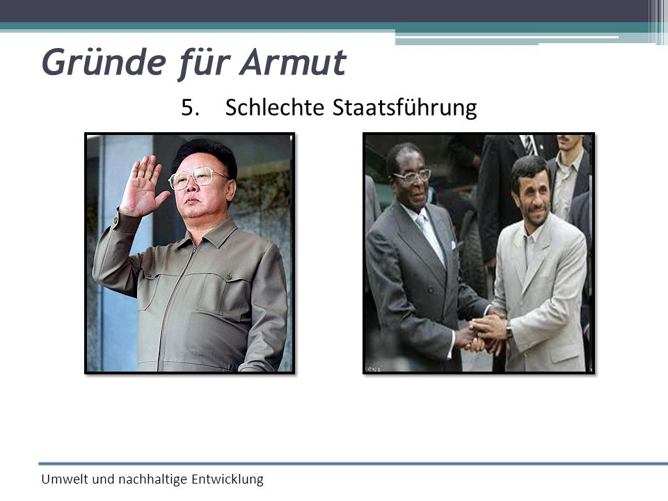 5. Schlechte Staatsführung