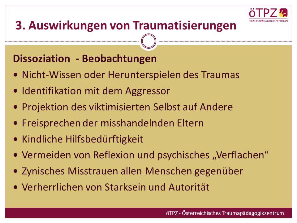 3. Auswirkungen von Traumatisierungen