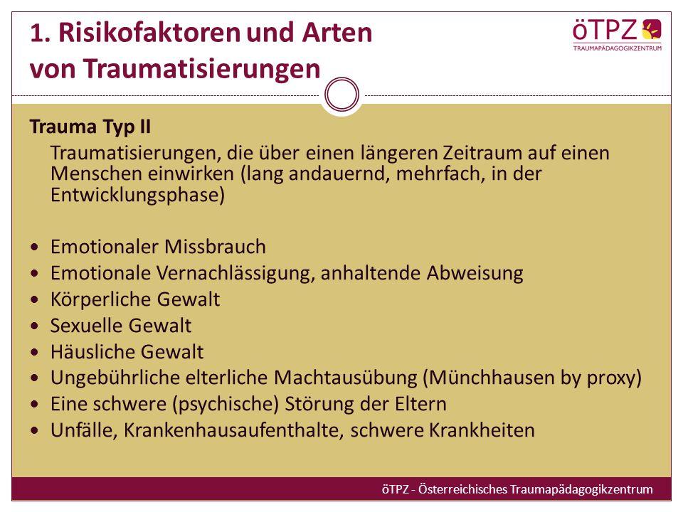 1. Risikofaktoren und Arten von Traumatisierungen
