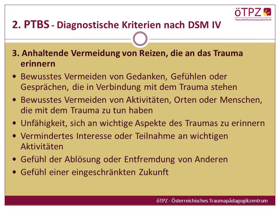 2. PTBS - Diagnostische Kriterien nach DSM IV