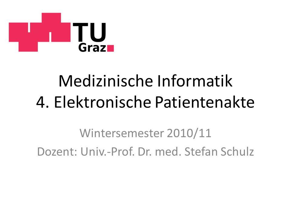 Medizinische Informatik 4. Elektronische Patientenakte