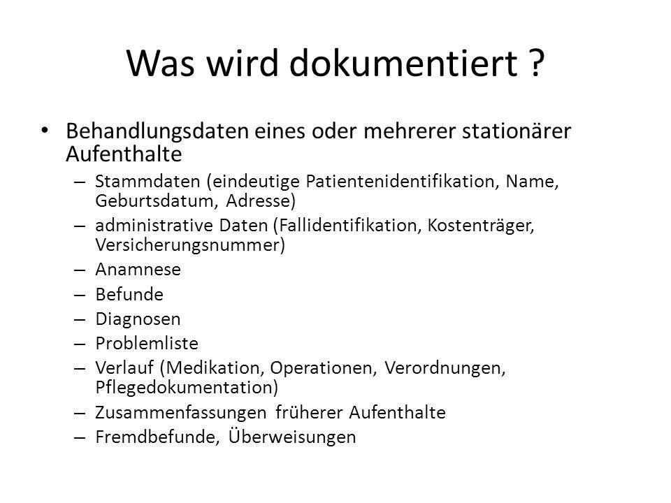 Was wird dokumentiert Behandlungsdaten eines oder mehrerer stationärer Aufenthalte.