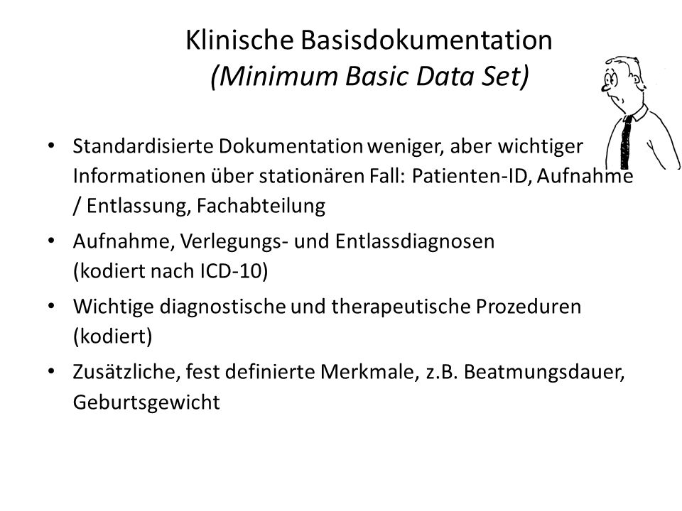 Klinische Basisdokumentation (Minimum Basic Data Set)