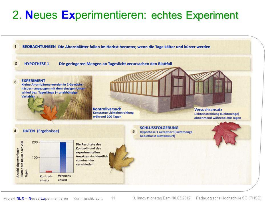 2. Neues Experimentieren: echtes Experiment