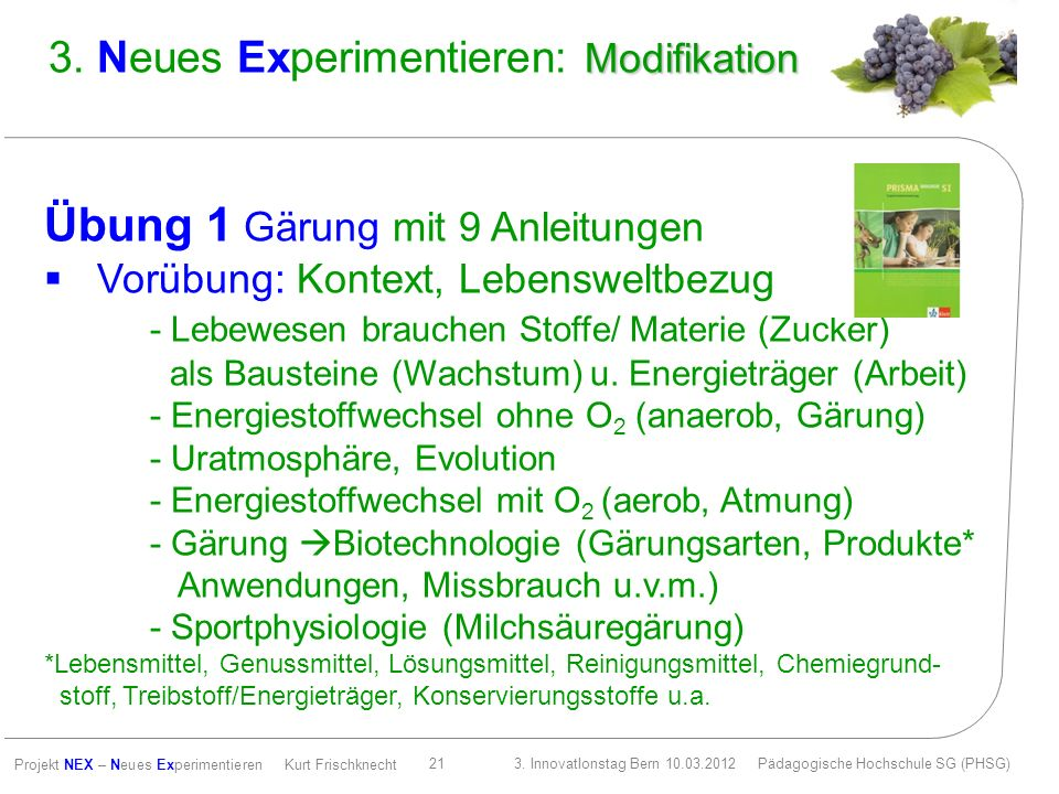 3. Neues Experimentieren: Modifikation
