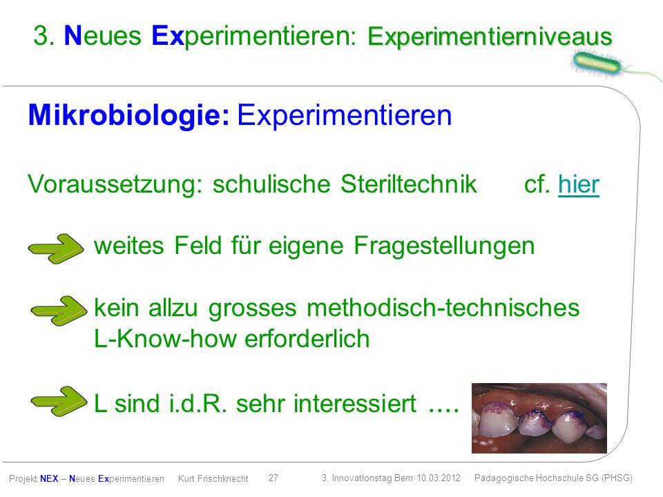 Mikrobiologie: Experimentieren