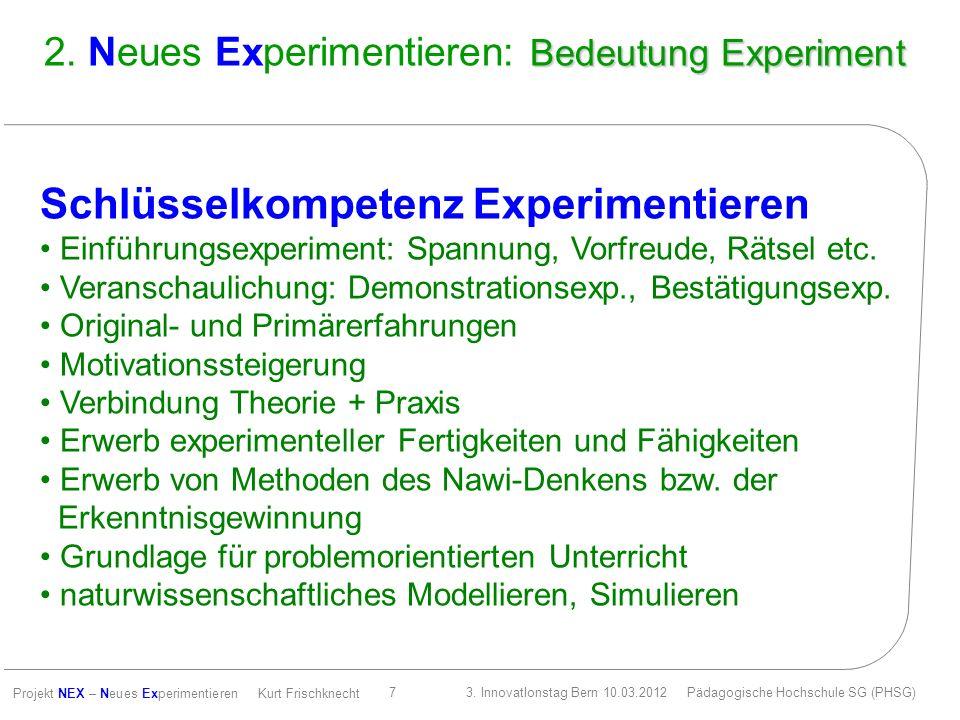 2. Neues Experimentieren: Bedeutung Experiment