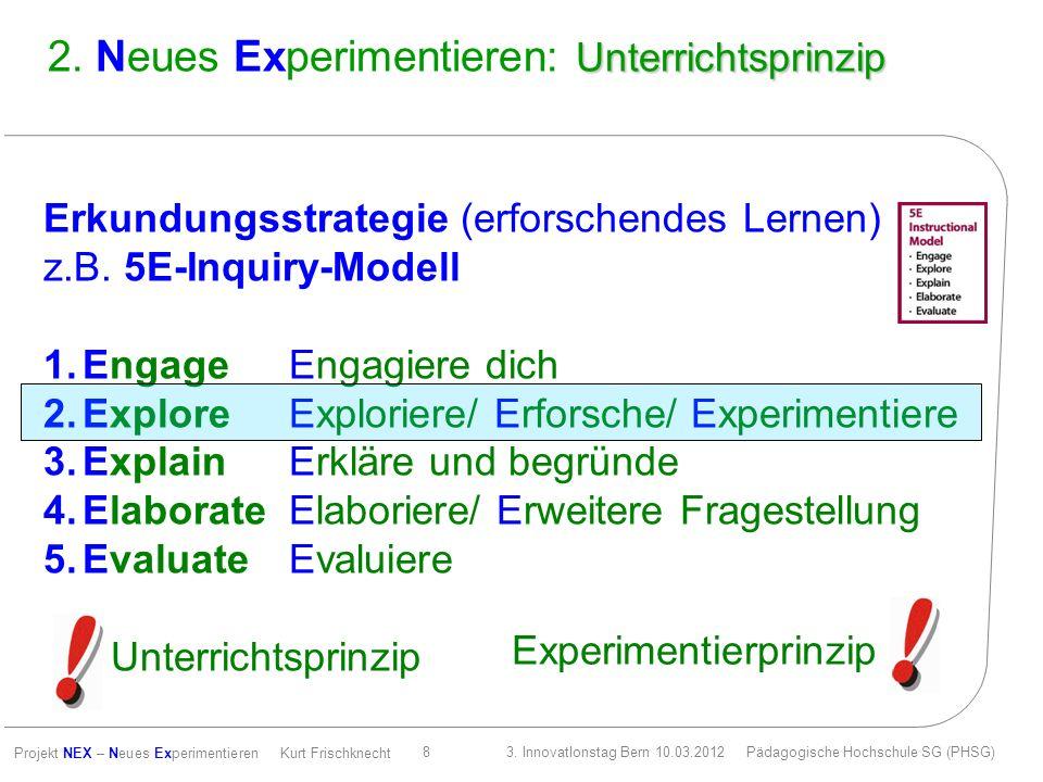 2. Neues Experimentieren: Unterrichtsprinzip
