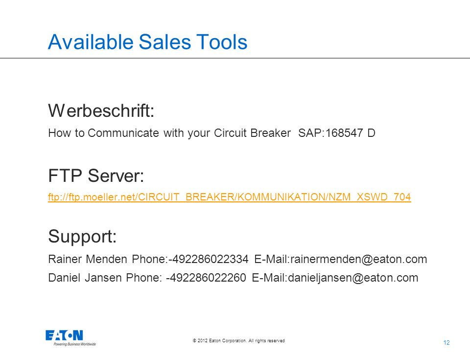 Available Sales Tools Werbeschrift: FTP Server: Support: