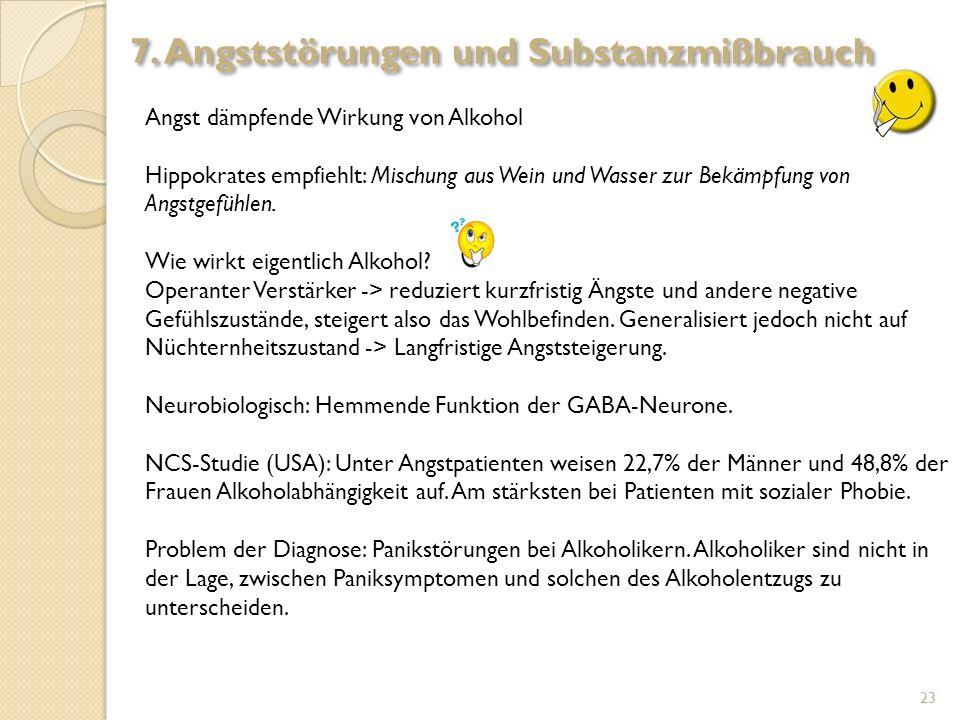 7. Angststörungen und Substanzmißbrauch