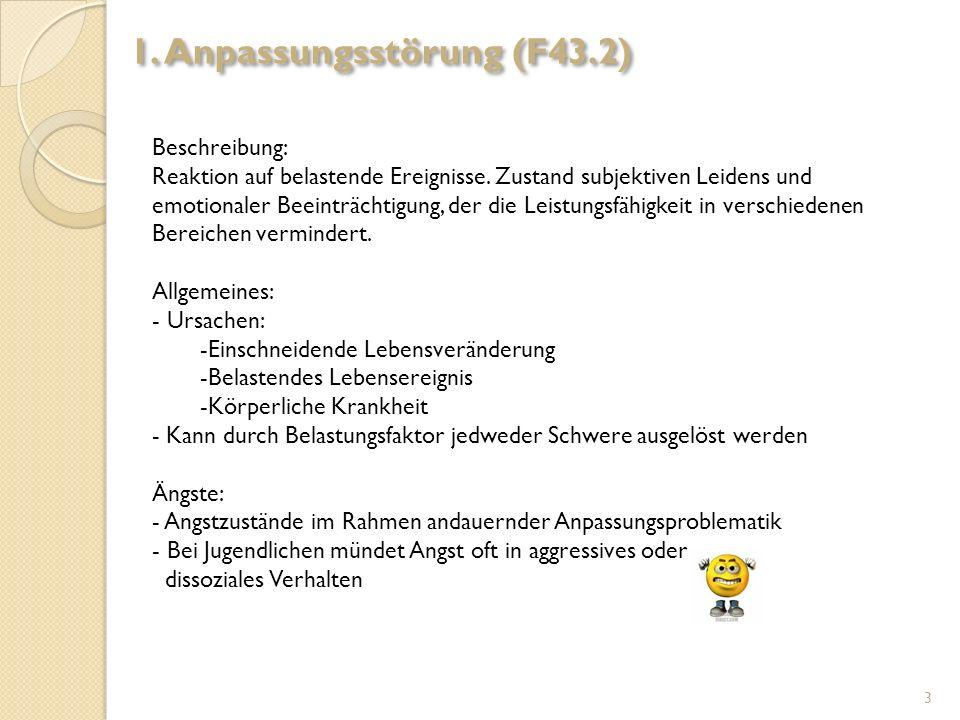 1. Anpassungsstörung (F43.2)