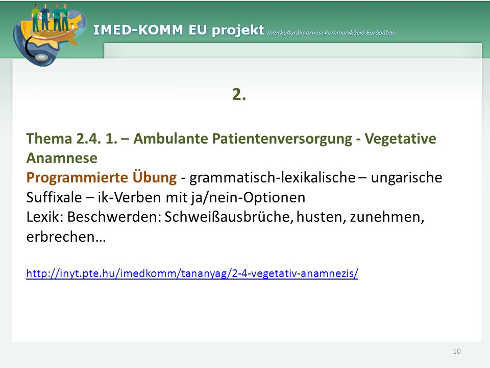 2. Thema 2.4. 1. – Ambulante Patientenversorgung - Vegetative Anamnese
