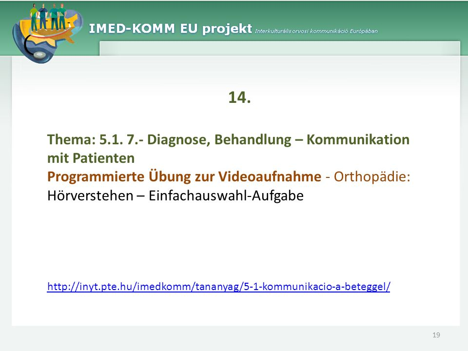 14. Thema: 5.1. 7.- Diagnose, Behandlung – Kommunikation mit Patienten