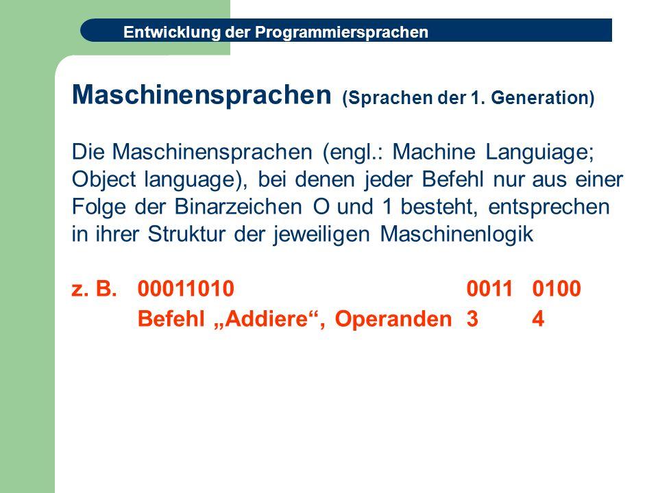 Maschinensprachen (Sprachen der 1. Generation)