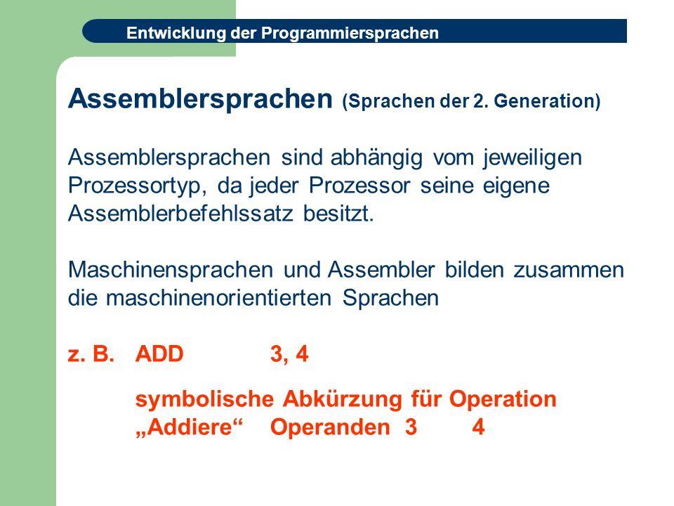 Assemblersprachen (Sprachen der 2. Generation)
