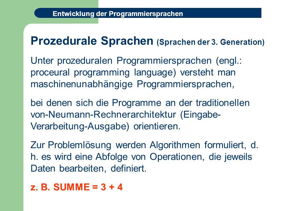 Prozedurale Sprachen (Sprachen der 3. Generation)