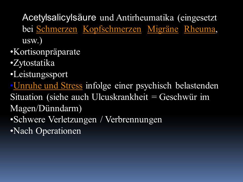 Acetylsalicylsäure und Antirheumatika (eingesetzt bei Schmerzen, Kopfschmerzen, Migräne, Rheuma, usw.)