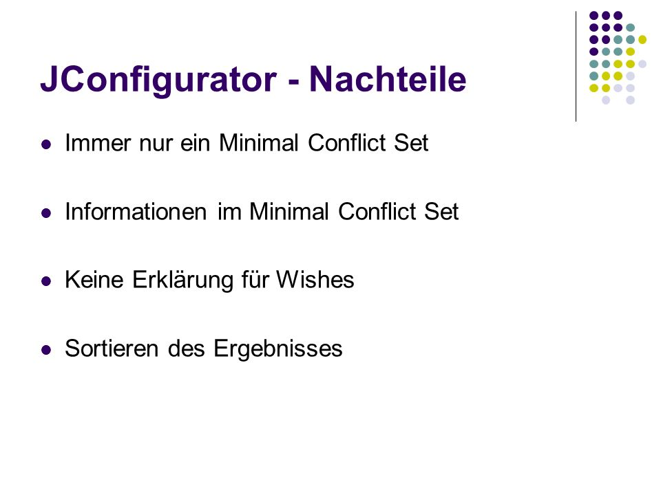 JConfigurator - Nachteile