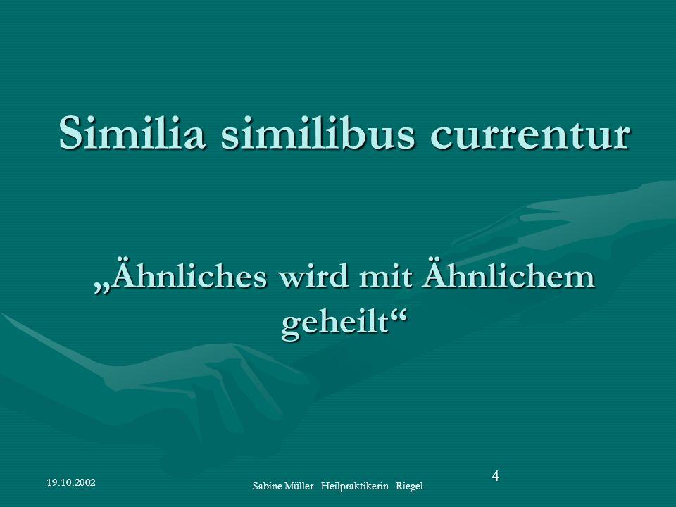 """Similia similibus currentur """"Ähnliches wird mit Ähnlichem geheilt"""