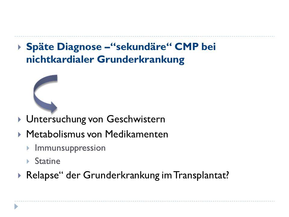 Späte Diagnose – sekundäre CMP bei nichtkardialer Grunderkrankung